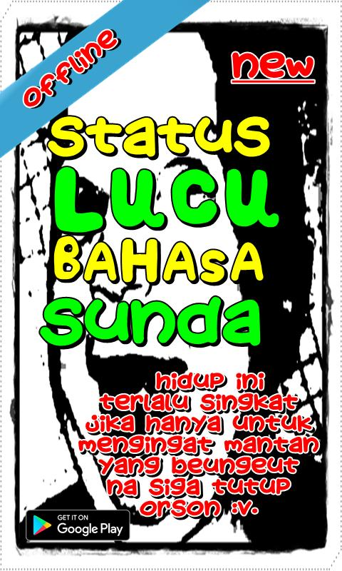 Status Lucu Bahasa Sunda Poster Status Lucu Bahasa Sunda Screens