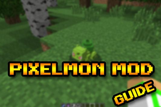 Guide Pixelmon MOD Minecraft for Android - APK Download
