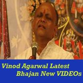 Vinod Agarwal Bhajan Videos icon