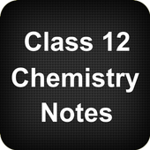 Class 12 Chemistry Notes icon