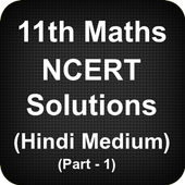 Class 11 Maths NCERT Solutions - Part 1 (Hindi) icon