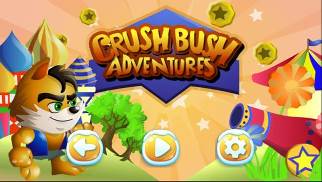 Crush Bush Adventures poster