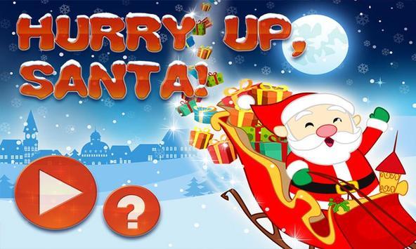 Hurry up, Santa! FREE poster