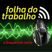 Rádio Jornal Folha do Trabalho icon