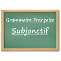Subjonctif - Study French Grammar Free and Fast