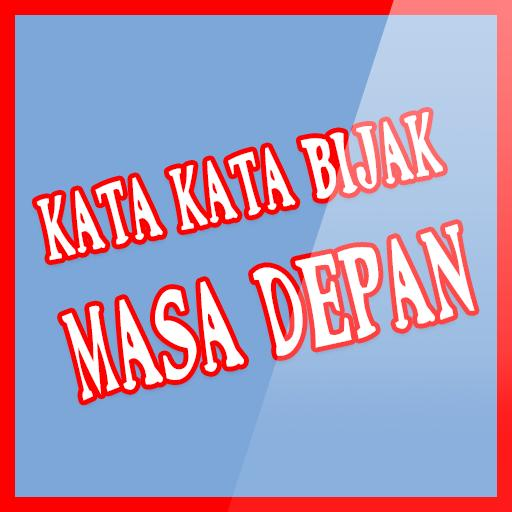 Kata Kata Bijak Masa Depan For Android Apk Download