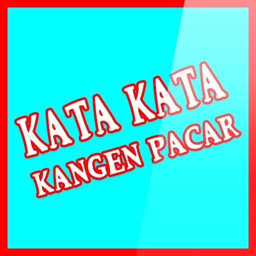 Kata Kata Kangen Pacar For Android Apk Download