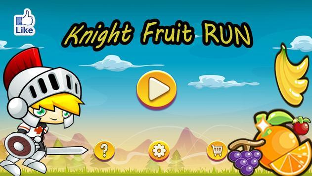 Knight Fruit Run poster