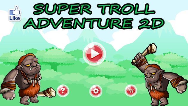 Super Troll Adventure 2D poster