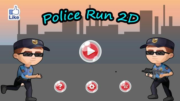 Police Run 2D poster