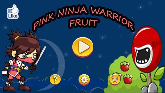 Pink Ninja Warrior Fruit poster
