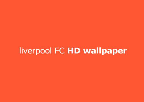 Liverpool Wallpapers HD poster