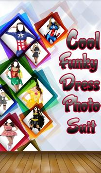 Cool Funky Dress Photo Suit poster