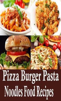 Pizza burger pasta and noodles food recipes videos for android apk pizza burger pasta and noodles food recipes videos poster forumfinder Image collections