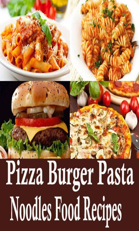 Pizza burger pasta and noodles food recipes videos for android apk pizza burger pasta and noodles food recipes videos poster forumfinder Image collections