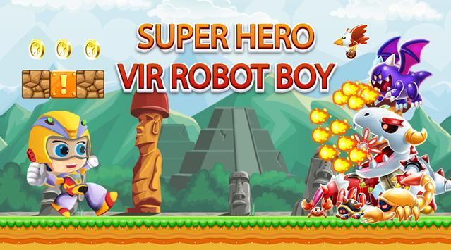 Super Hero Vir Robot Boy poster