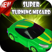 Super Turning Mecard Adventure Green Game icon