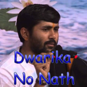 Dwarika No Nath - Offline Video - Jignesh Dada icon