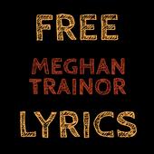 Free Lyrics for Meghan Trainor icon