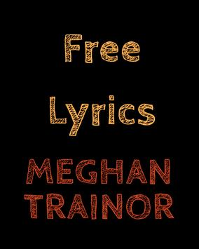 Free Lyrics for Meghan Trainor poster