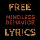 Mindless Behavior Free Lyrics icon