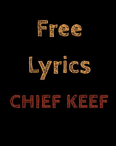 Free Lyrics For Chief Keef For Android Apk Download