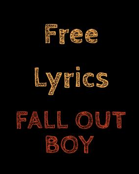 Free Lyrics for Fall Out Boy poster