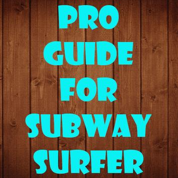 Pro Guide for Subway Surfers poster