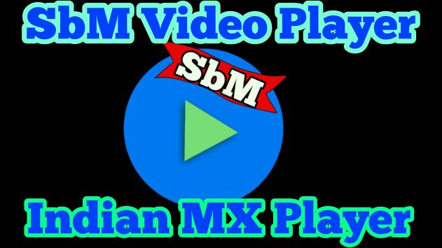 SbM Video Player : Indian MX Player poster