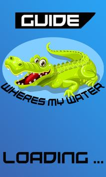New Guide Wheres My Water poster