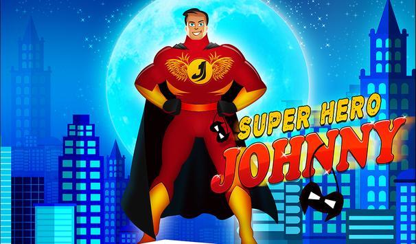 Super Hero Johnny poster