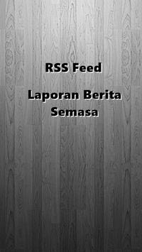 RSS Feed Laporan Berita Semasa poster
