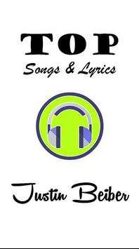 Justin Beiber Top Songs and Lyrics poster