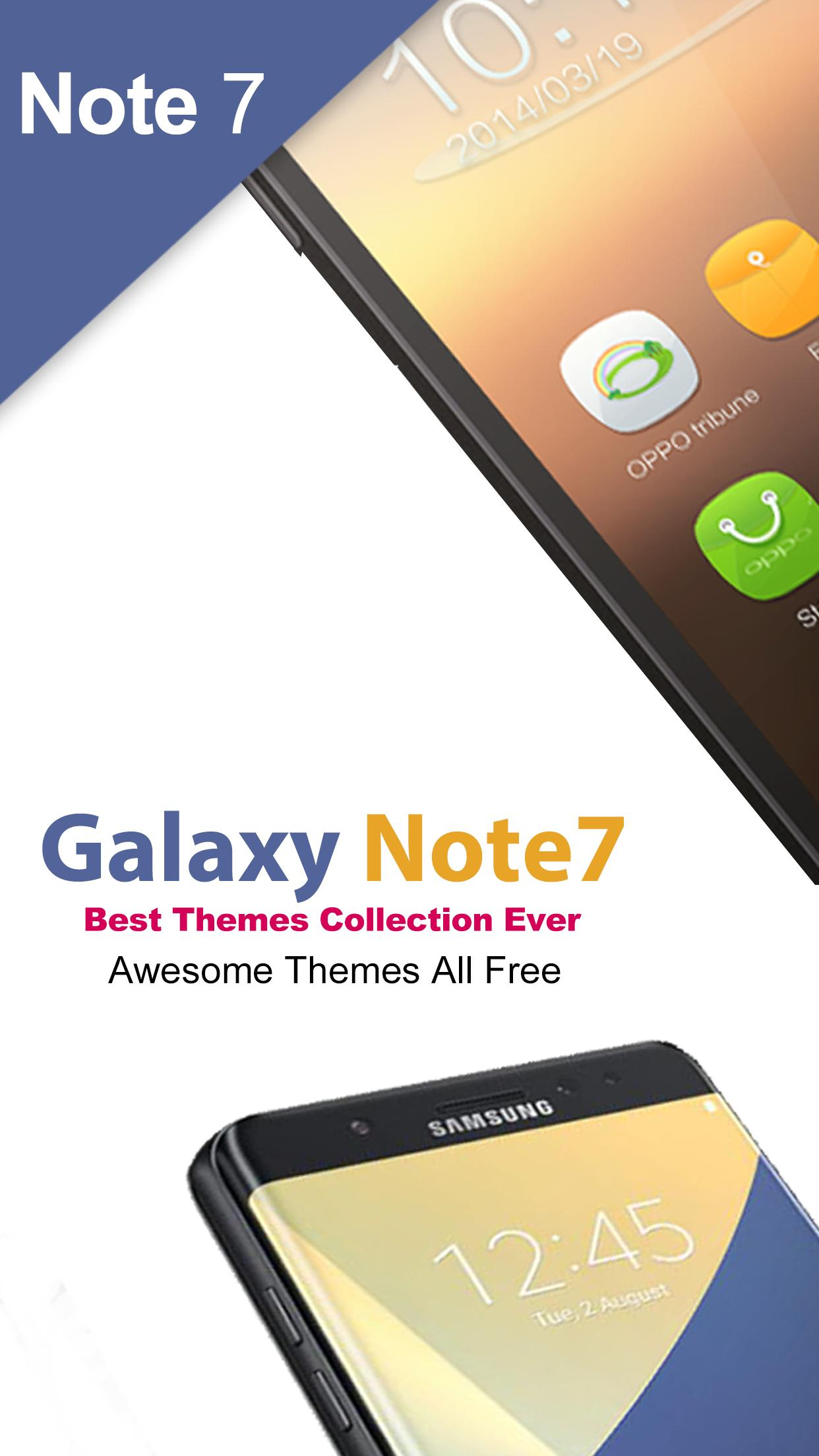 Note 7 Theme - Theme For Samsung Galaxy Note 7 for Android - APK