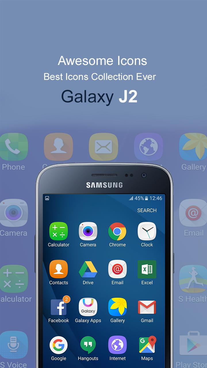 J2 Theme - Theme & Launcher For Samsung Galaxy J2 for