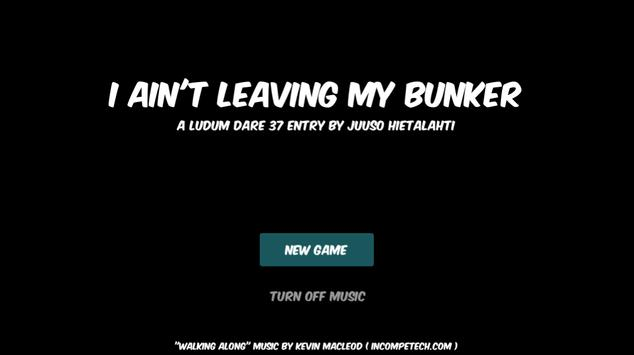 I Ain't Leaving My Bunker apk screenshot
