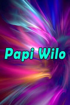 Papi Wilo Música Letras FREE poster