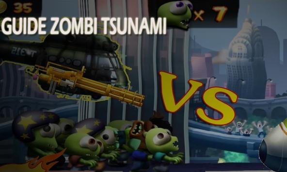 GUIDE NEW ZOMBIE TSUNAMI apk screenshot