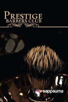 Prestige Barbers Club poster