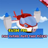 Guide For New PAW Patrol Pups Take Flight 2017 icon