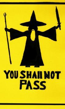 Shall not pass Live Wallpaper poster
