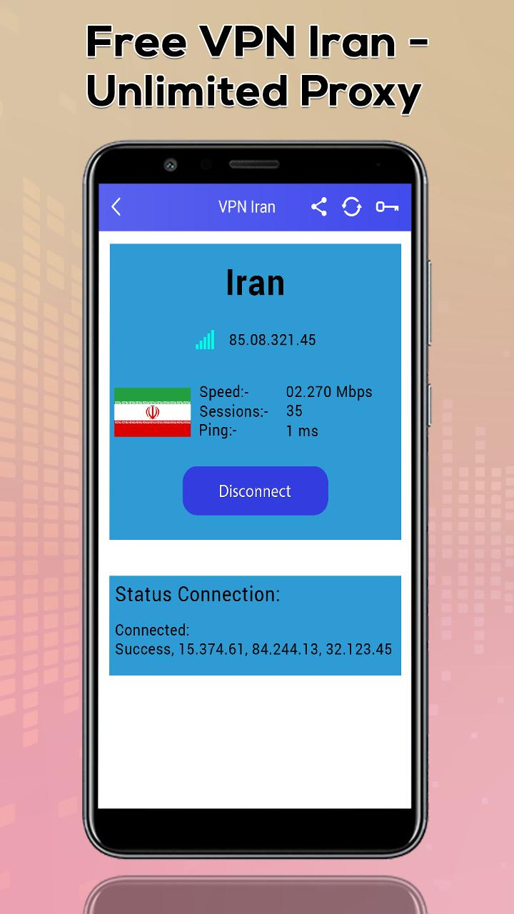 Iran VPN-Free Unlimited Proxy Server for Android - APK Download