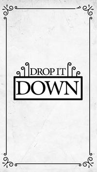 Drop it Down poster