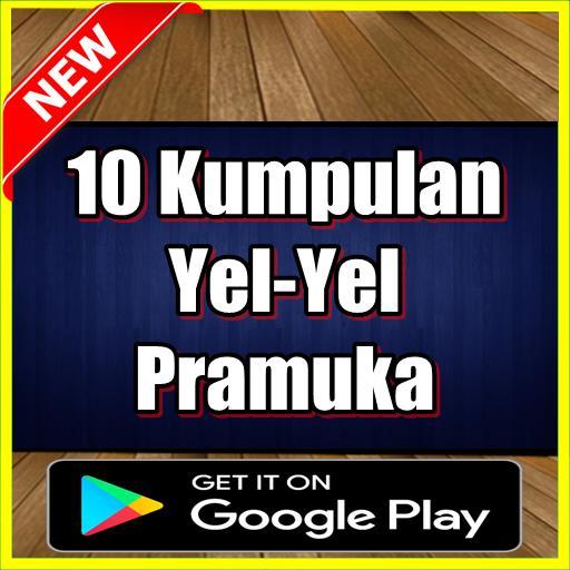 10 Kumpulan Yel Yel Pramuka Terbagus For Android Apk Download