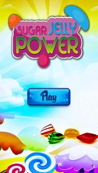 Sugar Jelly Power poster
