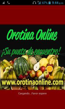 Orotina online poster