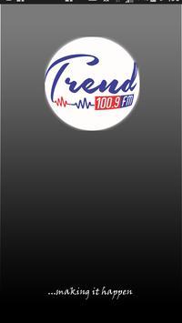 Trend 100.9 FM poster