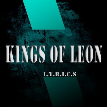 Kings Of Leon: All Top Song Lyrics poster