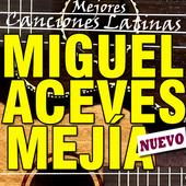 Miguel Aceves Mejía canciones éxitos músicas letra icon