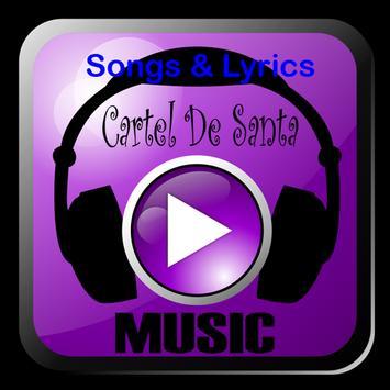 Cartel De Santa Songs & Lyrics poster